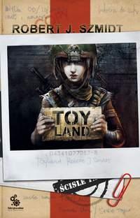 ToyLand - Robert J. Szmidt
